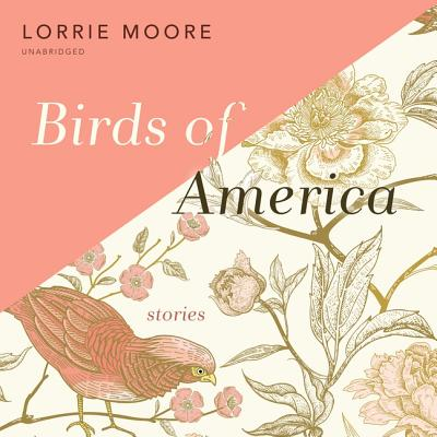 Birds of America Lib/E: Stories Cover Image