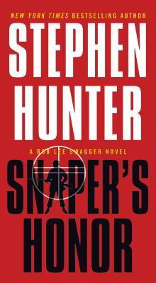 Sniper's Honor: A Bob Lee Swagger Novel Cover Image
