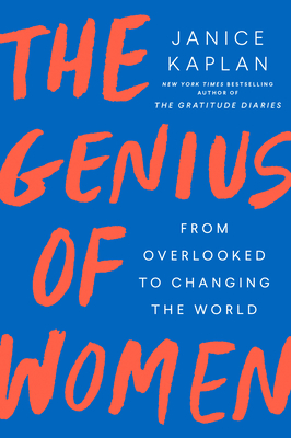The Genius of Women: From Overlooked to Changing the World Cover Image