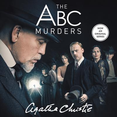 The ABC Murders: A Hercule Poirot Mystery (Hercule Poirot Mysteries (Audio) #13) Cover Image