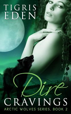 Cover for Dire Cravings