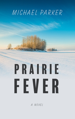 Prairie Fever Cover Image