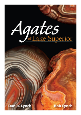Agates of Lake Superior (Nature's Wild Cards) Cover Image