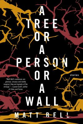 A Tree or a Person or a Wall: Stories Cover Image