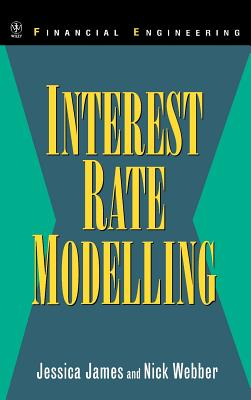 Interest Rate Modelling (Wiley Financial Engineering #77) Cover Image