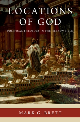 Locations of God: Political Theology in the Hebrew Bible Cover Image