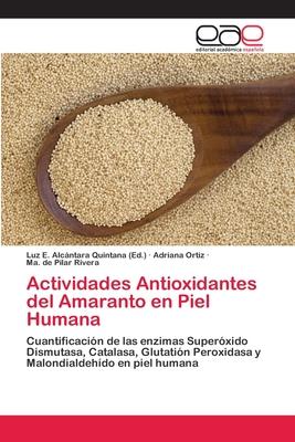Actividades Antioxidantes del Amaranto En Piel Humana Cover Image