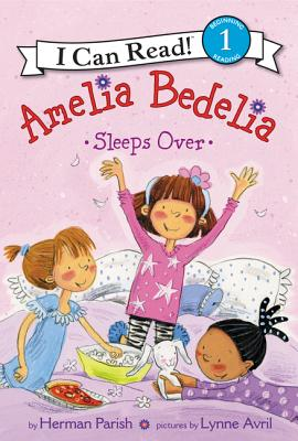 Amelia Bedelia Sleeps Over (I Can Read Young Amelia Bedelia - Level 1) Cover Image