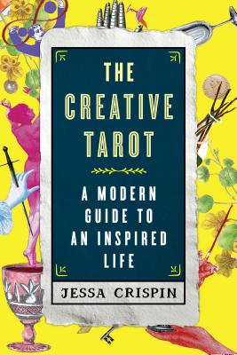 The Creative Tarot: A Modern Guide to an Inspired Life Cover Image