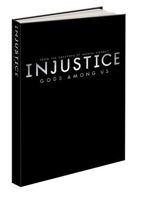 Injustice: Gods Among Us Collector's Edition: Prima Official Game Guide Cover Image