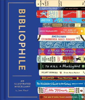 Bibliophile: An Illustrated Miscellany (Book for Writers, Book Lovers Miscellany with Booklist) Cover Image