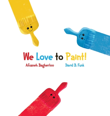 We Love to Paint! Cover Image