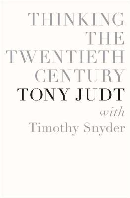 Thinking the Twentieth Century Cover