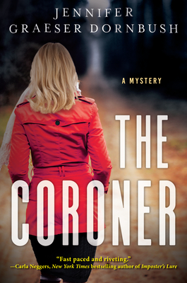 The Coroner: A Coroner's Mystery Cover Image