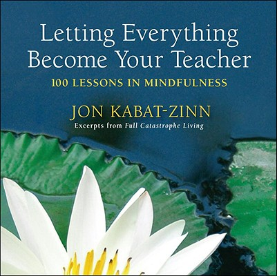 Letting Everything Become Your Teacher Cover