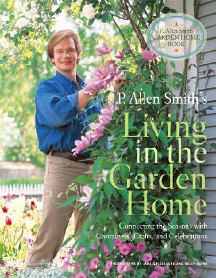 P. Allen Smith's Living in the Garden Home Cover