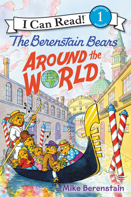 The Berenstain Bears Around the World (I Can Read Level 1) Cover Image