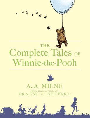 The Complete Tales of Winnie-The-Pooh Cover Image
