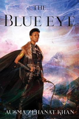 The Blue Eye: Book Three of the Khorasan Archives Cover Image