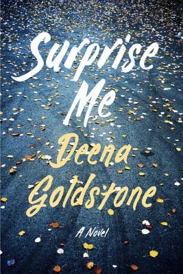 Surprise Me: A Novel Cover Image