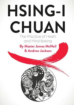 Hsing-I Chuan: The Practice of Heart and Mind Boxing Cover Image