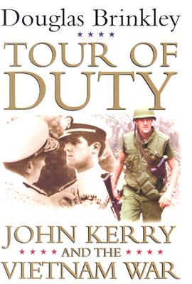 Tour of Duty: John Kerry and the Vietnam War Cover Image