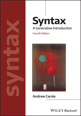 Syntax: A Generative Introduction (Introducing Linguistics) Cover Image