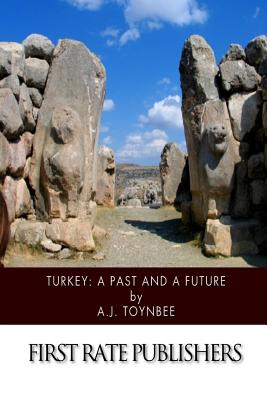 Turkey: A Past and a Future Cover Image