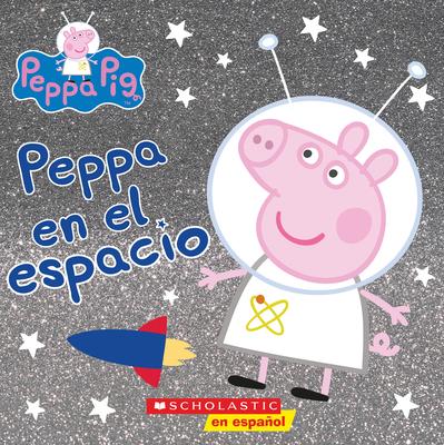 Peppa en el espacio (Peppa in Space) (Cerdita Peppa) Cover Image