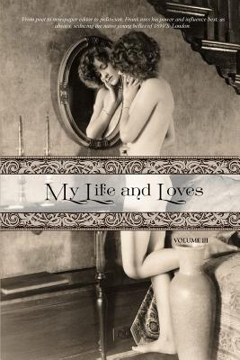 My Life and Loves: Volume Three Cover Image