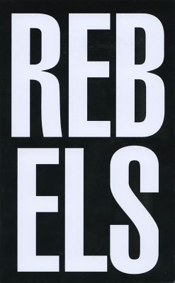 Rebels Rebel: Aids, Art and Activism in New York, 1979-1989 Cover Image