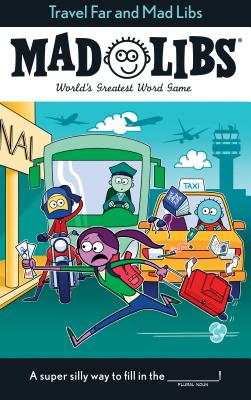 Travel Far and Mad Libs Cover Image