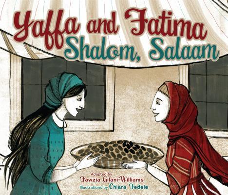 Yaffa and Fatima: Shalom, Salaam Cover Image