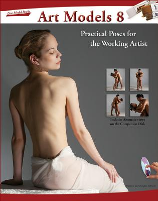 Art Models 8: Practical Poses for the Working Artist (Art Models series) Cover Image