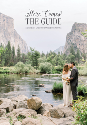 Here Comes the Guide: Northern California Wedding Venues Cover Image