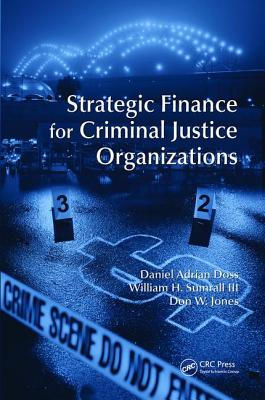 Cover for Strategic Finance for Criminal Justice Organizations