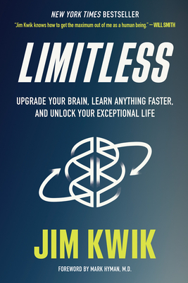 Limitless: Upgrade Your Brain, Learn Anything Faster, and Unlock Your Exceptional Life Cover Image