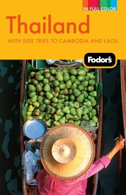 Fodor's Thailand: With Side Trips to Cambodia & Laos Cover Image