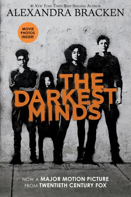 The Darkest Minds (Movie Tie-In Edition) (A Darkest Minds Novel) Cover Image