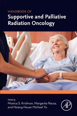 Handbook of Supportive and Palliative Radiation Oncology Cover Image