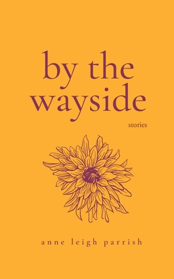 Cover for By the Wayside