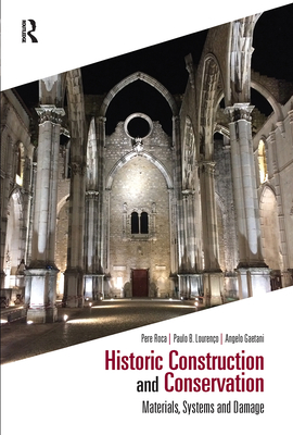 Historic Construction and Conservation: Materials, Systems and Damage Cover Image