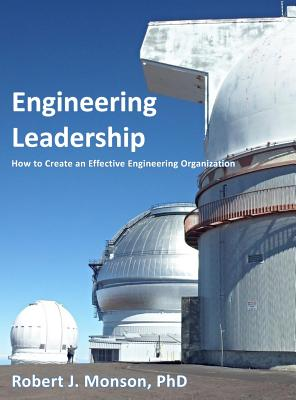 Engineering Leadership: How to Create an Effective Engineering Organization Cover Image