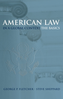 American Law in a Global Context: The Basics Cover Image