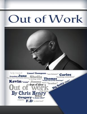 Out of Work: A Humorous Book about Silly Work Rules in the Work Place! Funny Books, Funny Jokes, Comedy, Urban Comedy, Urban Books. Cover Image