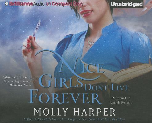 Cover for Nice Girls Don't Live Forever (Jane Jameson #3)