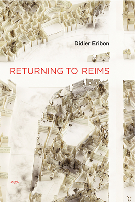 Returning to Reims (Semiotext(e) Foreign Agents) Cover Image
