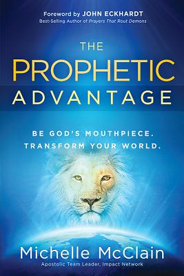 Cover for The Prophetic Advantage