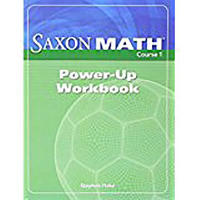 Saxon Math Course 1: Power-Up Workbook (Course 1 2 3) Cover Image