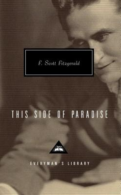 This Side of Paradise (Everyman's Library Classics & Contemporary Classics #227) Cover Image